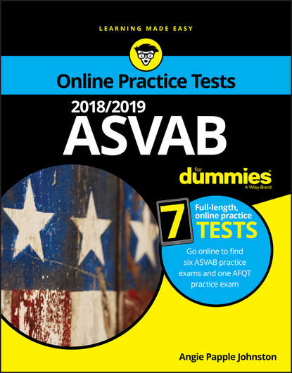 Angie Johnston Papple 2018/2019 ASVAB For Dummies with Online Practice angela papple johnston 2020 2021 asvab for dummies with online practice