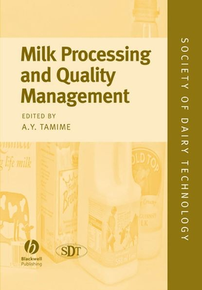 Adnan Tamime Y. Milk Processing and Quality Management