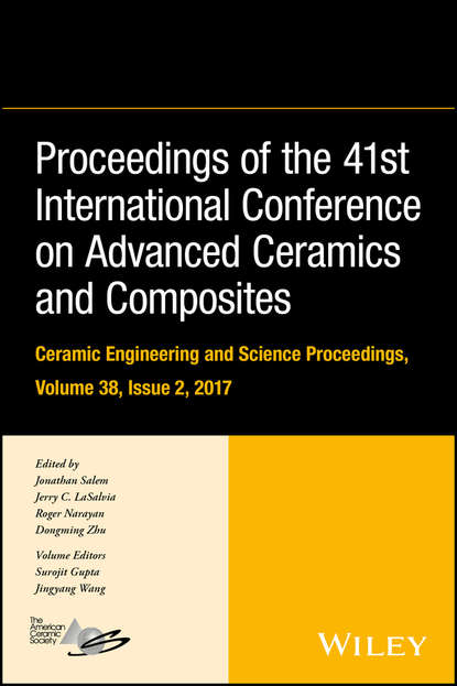 Фото - Roger Narayan Proceedings of the 41st International Conference on Advanced Ceramics and Composites thomas fischer developments in strategic ceramic materials a collection of papers presented at the 39th international conference on advanced ceramics and composites january 25 30 2015 daytona beach florida