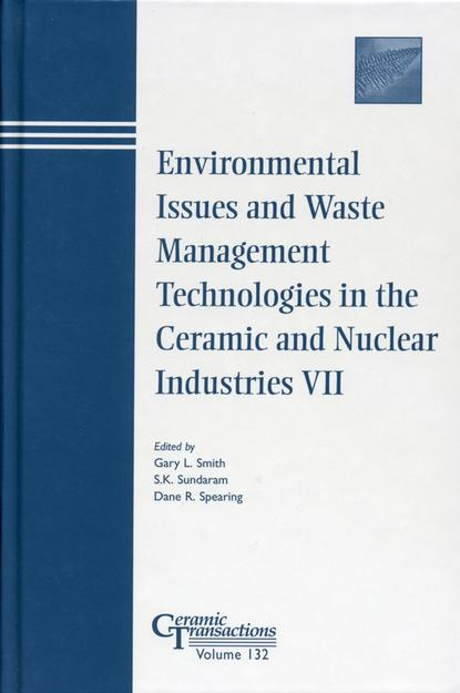 S. Sundaram K. Environmental Issues and Waste Management Technologies in the Ceramic and Nuclear Industries VII industrial medicine being the papers and discussions on the practice of medicine and the industries presented at the xxxixth annual meeting of the held at atlantic city june 20 1914
