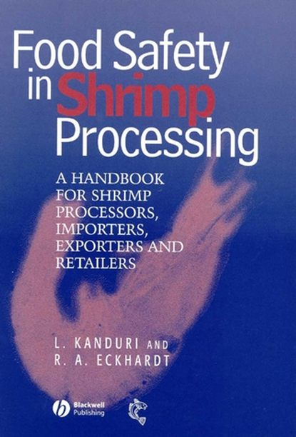 Фото - Laxman Kanduri Food Safety in Shrimp Processing peter smith g applications of fluidization to food processing
