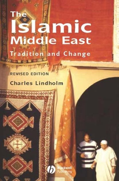 Charles Lindholm The Islamic Middle East east o the sun