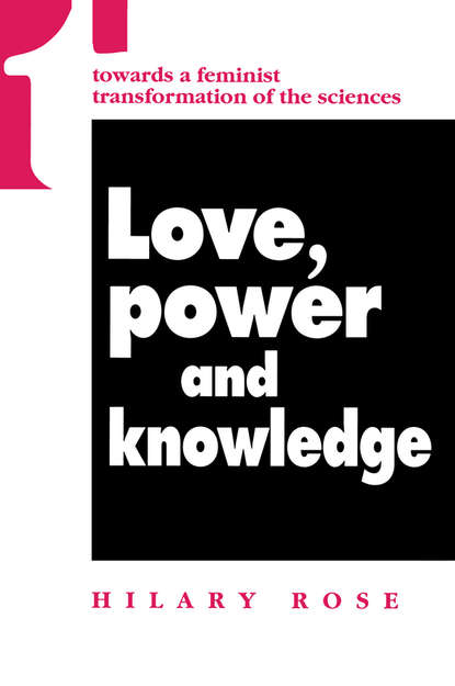 Hilary Rose Love, Power and Knowledge hilary kearney the little book of bees