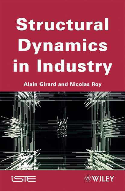 Alain Girard Structural Dynamics in Industry