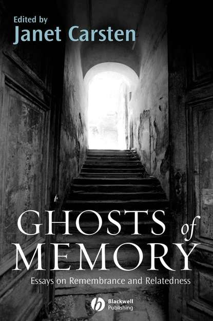 Фото - Janet Carsten Ghosts of Memory janet carsten blood will out essays on liquid transfers and flows