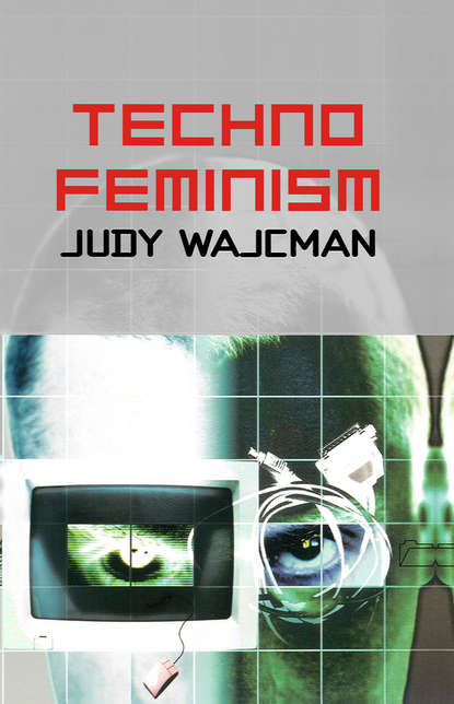Фото - Judy Wajcman TechnoFeminism judy hopkins the big book of patchwork