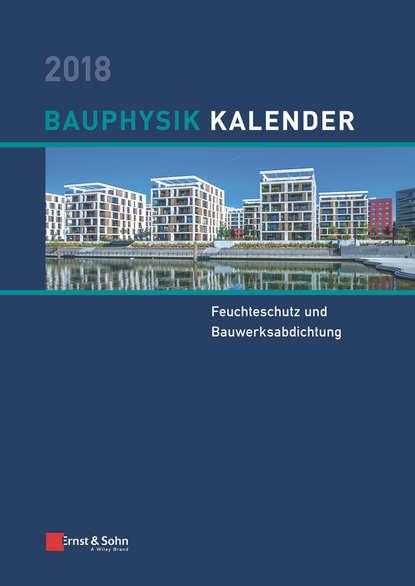 Nabil A. Fouad Bauphysik Kalender 2018 nabil a fouad bauphysik kalender 2012 schwerpunkt gebäudediagnostik