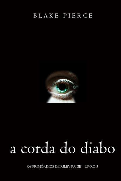 Блейк Пирс A corda do Diabo a v e аптека официальный