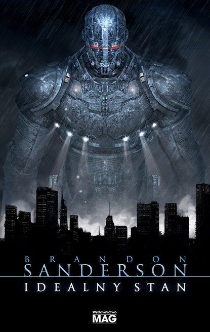 Brandon Sanderson Idealny stan anna dolatowska pan idealny