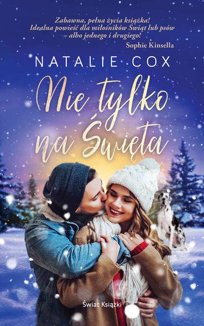 Natalia Cox Nie tylko na Święta недорого