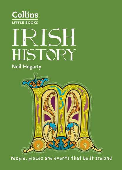 Neil Hegarty Irish History: People, places and events that built Ireland robert peal english history people places and events that built a country