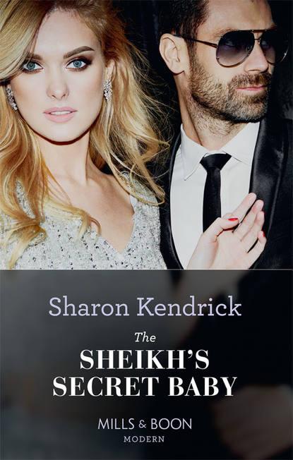 Фото - Sharon Kendrick The Sheikh's Secret Baby sharon kendrick the sheikh s secret baby
