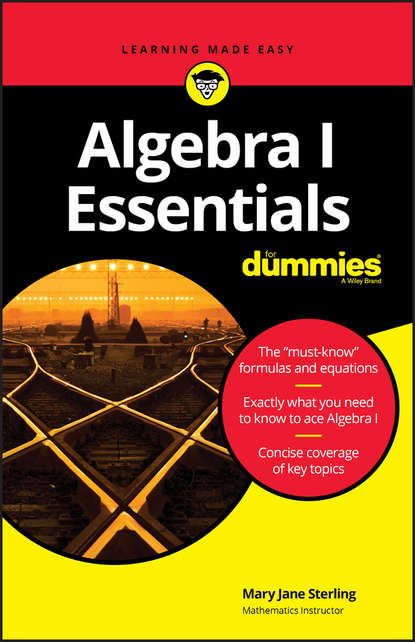 Mary Jane Sterling Algebra I Essentials For Dummies chris hren u can chemistry i for dummies