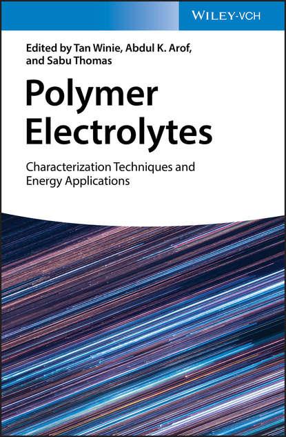 Sabu Thomas Polymer Electrolytes genies sylvie lead nickel electrochemical batteries