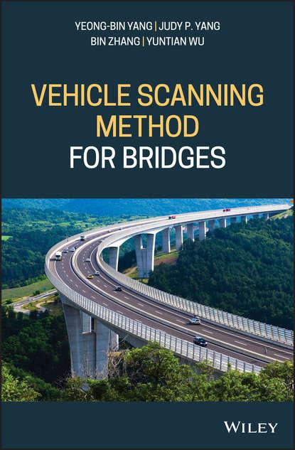 Bin Zhang Vehicle Scanning Method for Bridges недорого