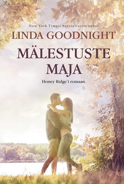 Линда Гуднайт Mälestuste maja. Esimene raamat ilmar raamot mälestused