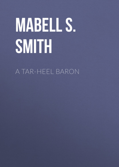 Фото - Mabell S. C. Smith A Tar-Heel Baron gregory smith s straight to the top becoming a world class cio