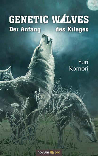 Yuri Komori Genetic Wolves komori parts