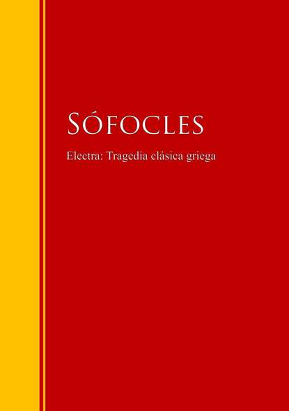 Sofocles Electra: Tragedia clásica griega maría casiraghi música griega