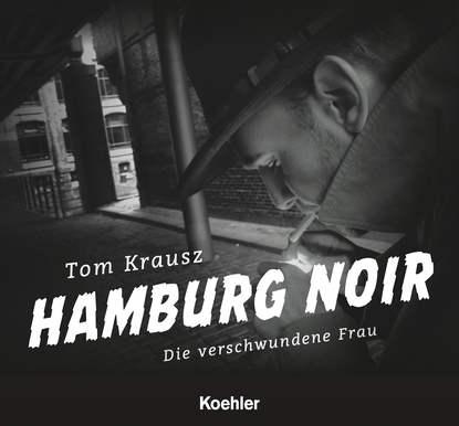 Tom Krausz Hamburg Noir matthias reim hamburg