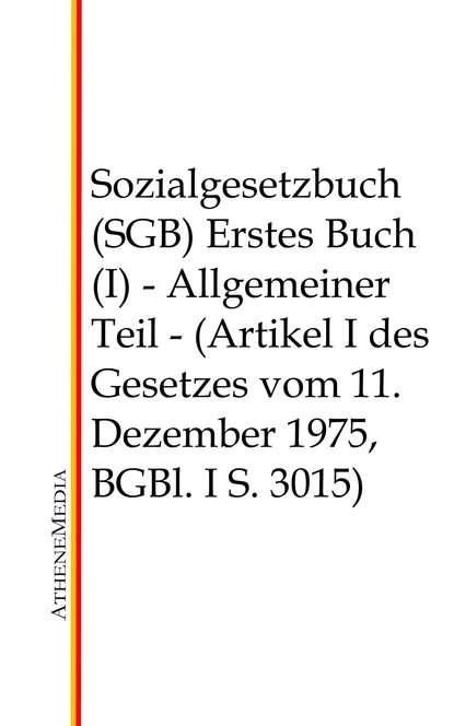 Группа авторов Sozialgesetzbuch (SGB) - Erstes Buch (I) mein erstes buch vom weihnachtsmann