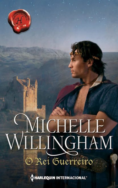 Michelle Willingham O rei guerreiro michelle willingham olvidada por su esposo