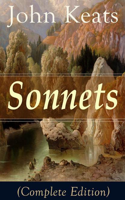 John Keats Sonnets (Complete Edition) sonnets