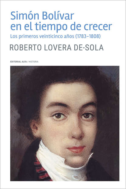 Фото - Roberto Lovera De-Sola Simón Bolívar en el tiempo de crecer roberto moncayo atlas de ultrasonido en ginecología