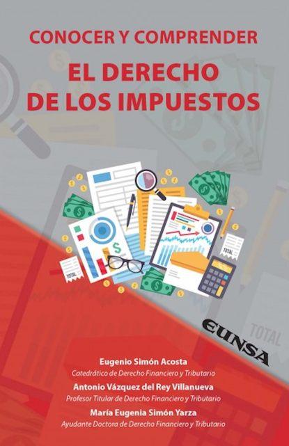 Eugenio Simón Acosta Conocer y comprender el derecho de los impuestos недорого