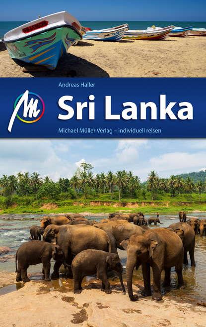 Andreas Haller Sri Lanka Reiseführer Michael Müller Verlag michael seidl andreas baumgarten steve beaumont microsoft system center 2016 orchestrator cookbook second edition