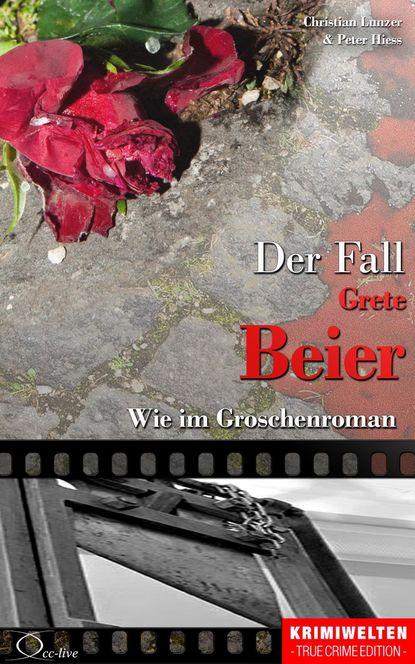 Peter Hiess Der Fall Grete Beier peter hiess der fall dora buntrock