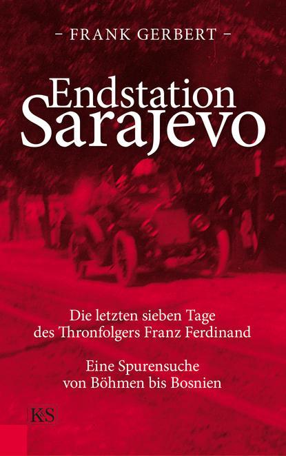 Frank Gerbert Endstation Sarajevo недорого