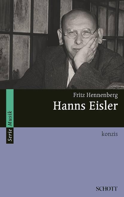 Фото - Fritz Hennenberg Hanns Eisler hanns dieter husch hanns dieter hüsch ein lesebuch