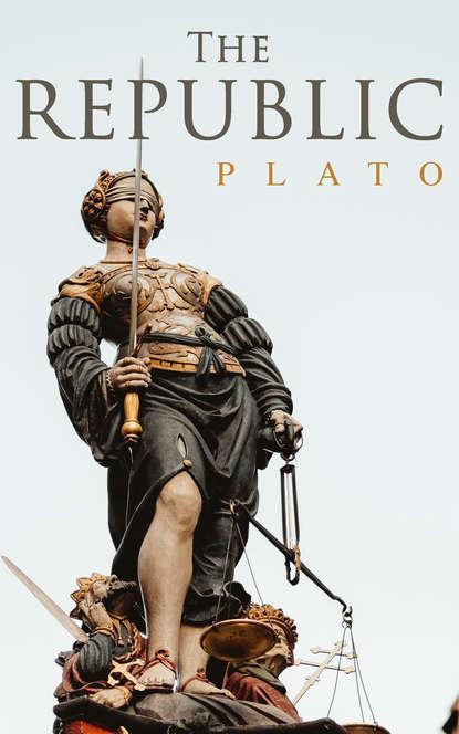 Plato The Republic plato the republic of plato