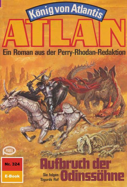 Hans Kneifel Atlan 324: Aufbruch der Odinssöhne hans kneifel atlan 316 der jäger und der göttersohn