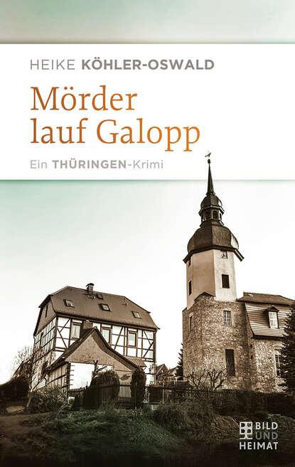 Фото - Heike Köhler-Oswald Mörder lauf Galopp werner köhler crinellis kalter schatten