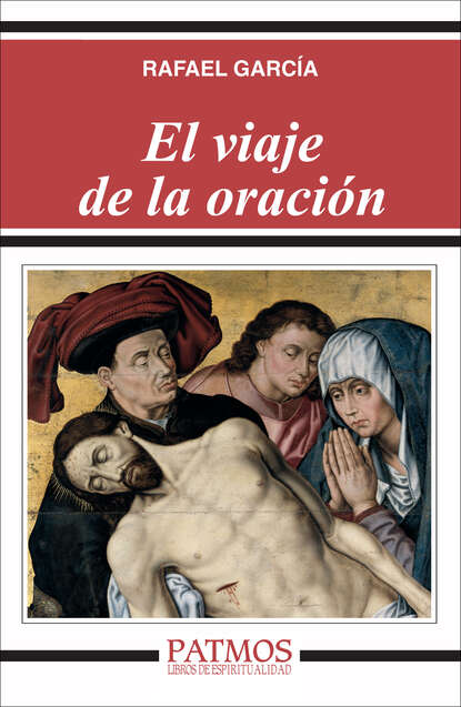 Rafael García García El viaje de la oración lucas garcía payback