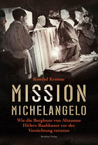 Konrad Kramar Mission Michelangelo konrad kramar mission michelangelo