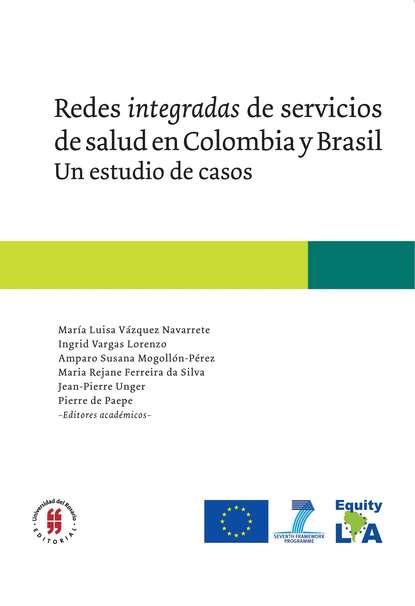Группа авторов Redes integradas de servicios de salud en Colombia y Brasil недорого