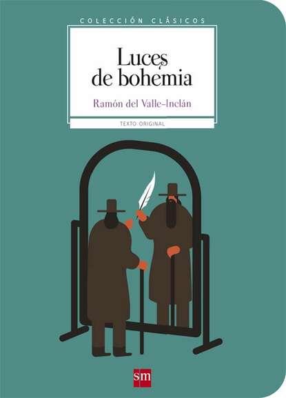 Ramón María del Valle-Inclán Luces de bohemia недорого