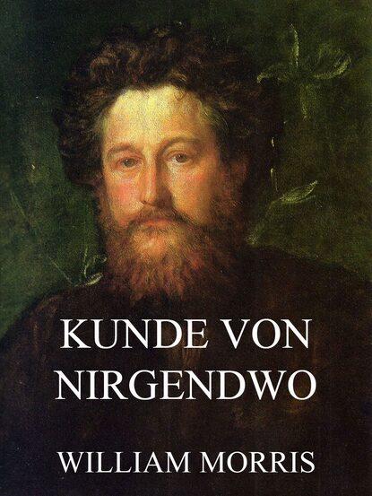 William Morris Kunde von Nirgendwo недорого