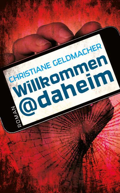 Christiane Geldmacher Willkommen@daheim fred ritzhaupt willkommen daheim