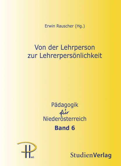Группа авторов Von der Lehrperson zur Lehrerpersönlichkeit недорого