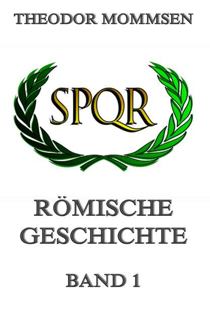 Theodor Mommsen Römische Geschichte, Band 1 livius titus römische geschichte