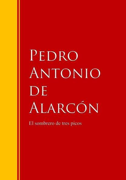 Фото - Pedro Antonio de Alarcón El sombrero de tres picos antonio de luca мокасины