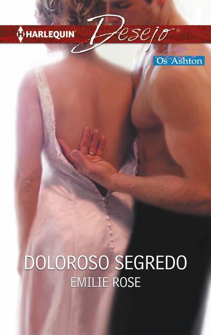 Emilie Rose Doloroso segredo emilie rose de manera tradicional