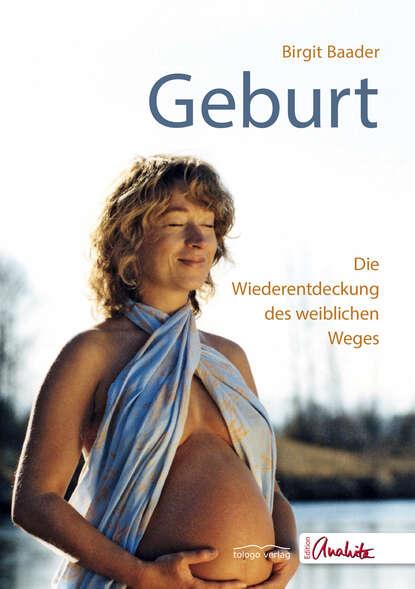 Birgit Baader Geburt