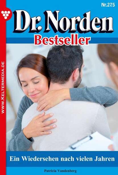 Patricia Vandenberg Dr. Norden Bestseller 275 – Arztroman недорого