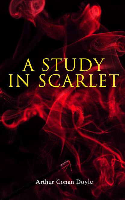 Артур Конан Дойл A Study in Scarlet конан дойл а этюд в багровых тонах a study in scarlet cd 3 й уровень