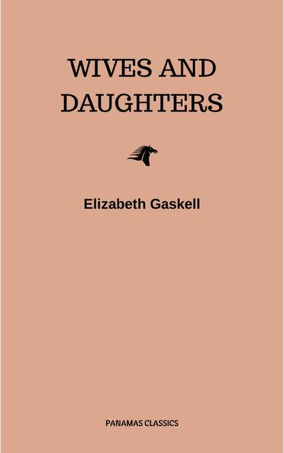 Элизабет Гаскелл Wives and Daughters gaskell e wives and daughters isbn 9780141389462